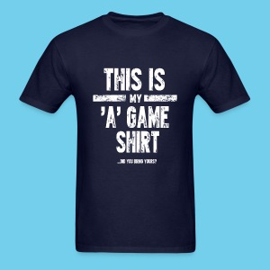 'A' Game shirt- Men's Tee - Men's T-Shirt