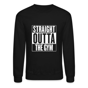 Straight Outta The Gym | Mens Jumper - Crewneck Sweatshirt