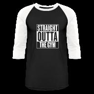 T-Shirts ~ Baseball T-Shirt ~ Straight Outta The Gym | Mens 3q