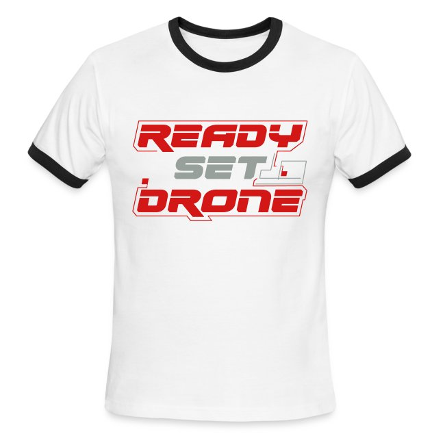 Ready Set Drone - Ringed Tee