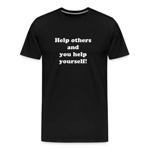 Help others - Men's Premium T-Shirt
