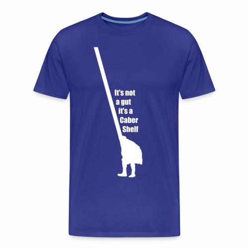 It's not a gut, it's a caber shelf - Men's Premium T-Shirt