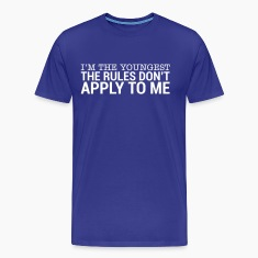 I'm The Youngest - The Rules Don't Apply To Me (3) T-Shirts