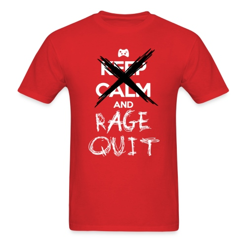 Keep Calm And... RAGE QUIT - Men's T-Shirt