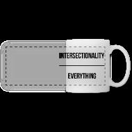 Mugs & Drinkware ~ Panoramic Mug ~ Intersectionality Over Everything