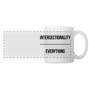 Intersectionality Over Everything - Panoramic Mug