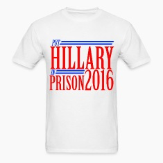 Put hilly in prison 2016 anti-hillary