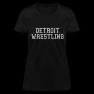 Women's T-Shirts ~ Women's T-Shirt ~ Detroit Wrestling