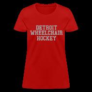 Women's T-Shirts ~ Women's T-Shirt ~ Detroit Wheelchair Hockey