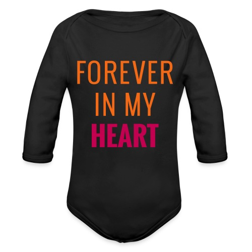 Forever in My Heart - Organic Long Sleeve Baby Bodysuit