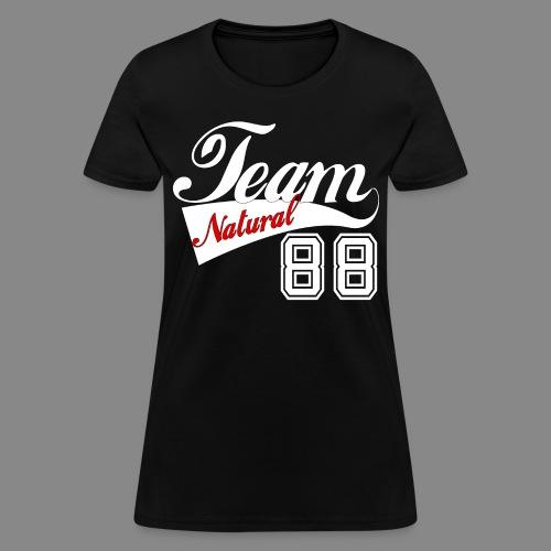 Team Natural 88 (Banner) - Women's T-Shirt
