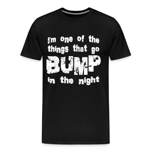 Bump In Night- Mens - Men's Premium T-Shirt