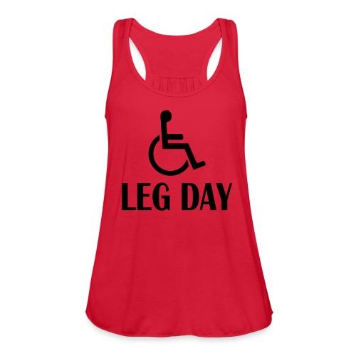 Leg Day Women's T Shirt - Women's Flowy Tank Top by Bella