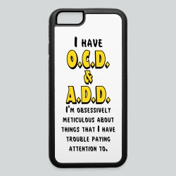 OCD & ADD - iPhone 6/6s Rubber Case