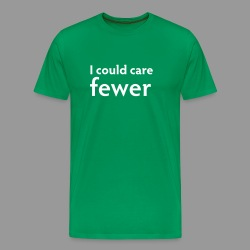 I Could Care Fewer - Men's Premium T-Shirt