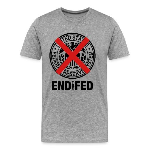 End The Fed - Men's Premium T-Shirt