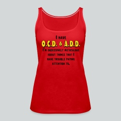 OCD & ADD - Women's Premium Tank Top