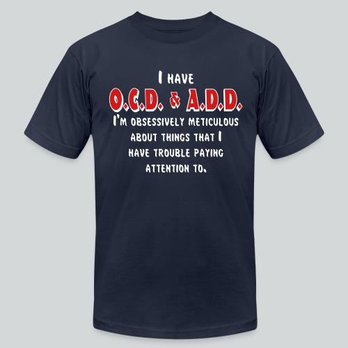 OCD & ADD - Men's  Jersey T-Shirt