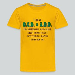 OCD & ADD - Kids' Premium T-Shirt