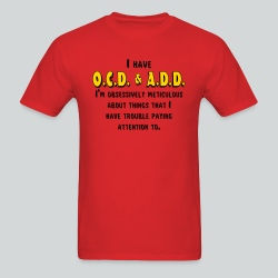 OCD & ADD - Men's T-Shirt