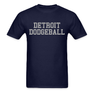 T-Shirts ~ Men's T-Shirt ~ Detroit Dodgeball