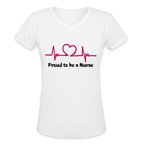 Proud to be a Nurse - Women's V-Neck T-Shirt