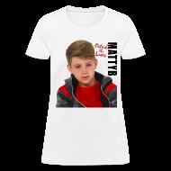 T-Shirts ~ Women's T-Shirt ~ MattyB