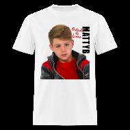 T-Shirts ~ Men's T-Shirt ~ MattyB