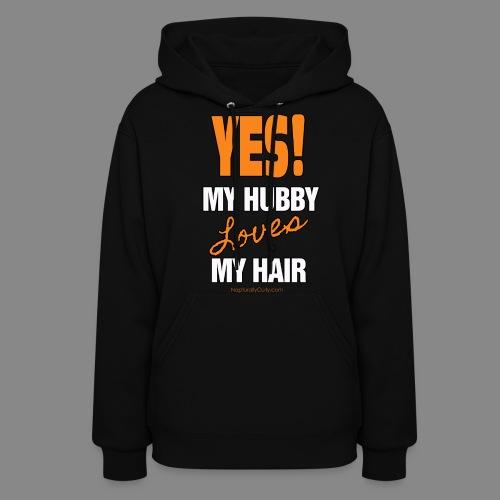 My Hubby Loves My Hair Hoodie - Women's Hoodie