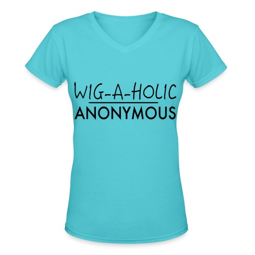WIG-A-HOLIC ANONYMOUS TEE - BLK - Women's V-Neck T-Shirt