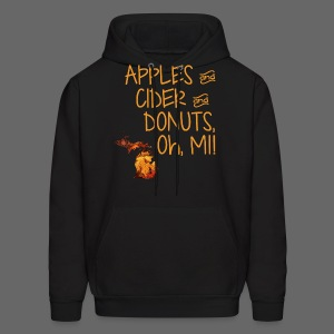 Apples and Cider and Donuts, Oh, MI! - Men's Hoodie