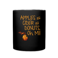Mugs & Drinkware ~ Full Color Mug ~ Apples and Cider and Donuts, Oh, MI!