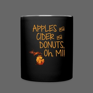 Apples and Cider and Donuts, Oh, MI! - Full Color Mug