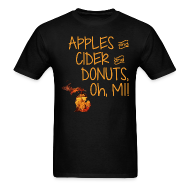 T-Shirts ~ Men's T-Shirt ~ Apples and Cider and Donuts, Oh, MI!