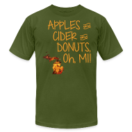 T-Shirts ~ Men's T-Shirt by American Apparel ~ Apples and Cider and Donuts, Oh, MI!