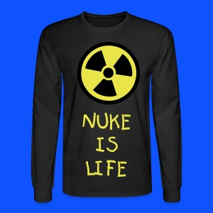 NUKE IS LIFE 2.0 - Men's Long Sleeve T-Shirt