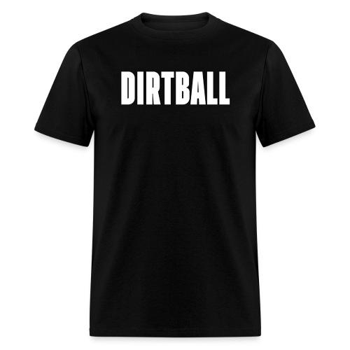 Official Dirty Sports Dirtball T-Shirt - Men's T-Shirt