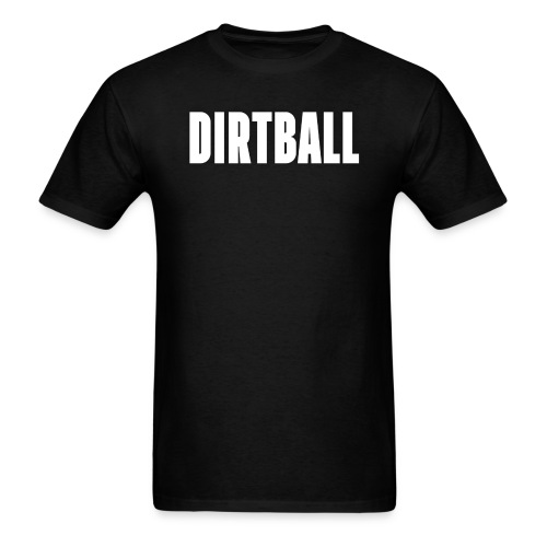 Official Dirty Sports Dirtball T-Shirt - Men's T-Shirt