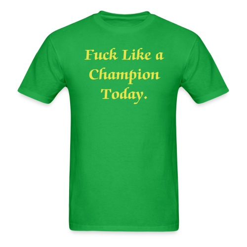 Fuck Like a Champion T-Shirt - Men's T-Shirt