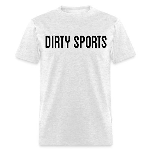 Dirty Sports T-Shirt - Men's T-Shirt
