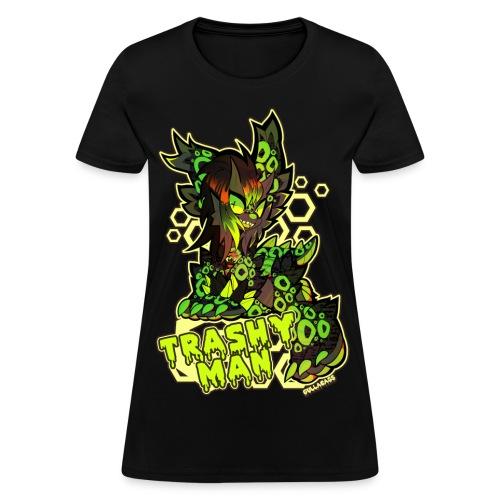 TRASHY MAN - Women's T-Shirt