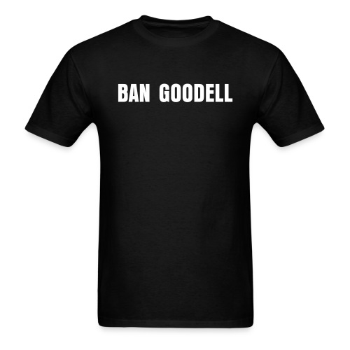 Ban Goodell T-Shirt - Men's T-Shirt