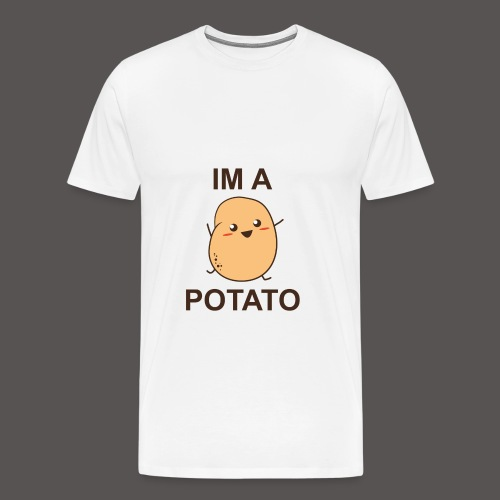 Im a Potato T-Shirt - Men's Premium T-Shirt