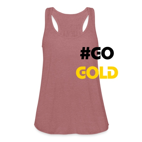 Ladies Flowy #GO GOLD Tank Top by Bella - Women's Flowy Tank Top by Bella