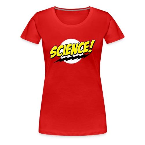Science! - Women's Premium T-Shirt