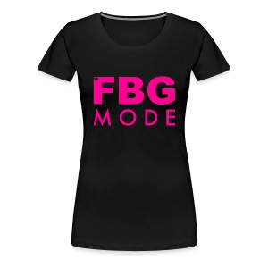 FBG Mode Tee - Women's Premium T-Shirt
