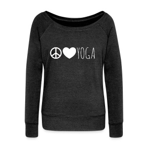 Peace, Love, Yoga Sweatshirt - Women's Wideneck Sweatshirt