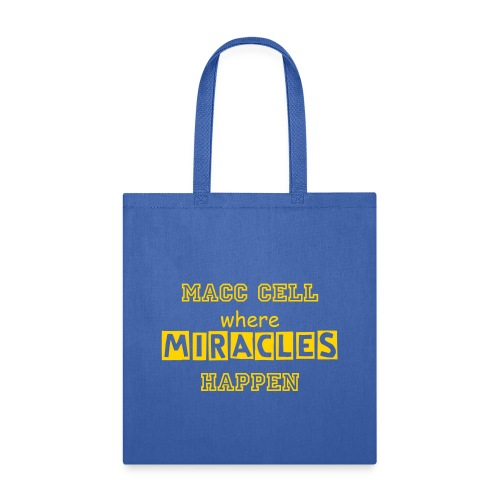 MACC Cell Miracles Happen Tote Bag - Tote Bag