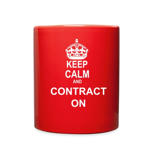 Contract Specialist Keep Calm and Contract On T-shirt - Full Color Mug