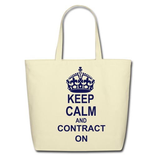Contract Specialist Keep Calm and Contract On T-shirt - Eco-Friendly Cotton Tote